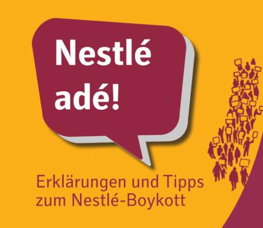 "Heft mit Tipps zum Nestlé-Boykott, senfgelb mit bordeauxfabener Sprechblase ""Nesté Adé!""."