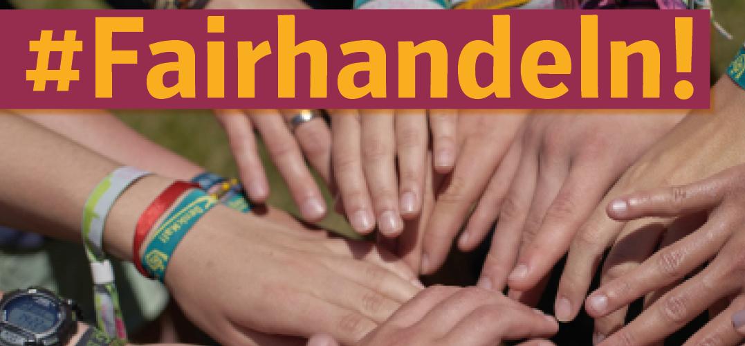 Hände in einem Kreis darüber Schriftzug #Fairhandeln
